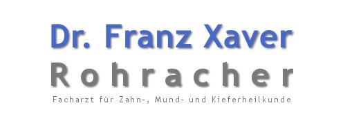 Zahnarzt Dr. Franz Xaver Rohracher